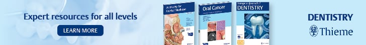 Expert Resources for all Levels: Thieme Dentistry